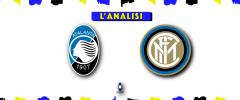 L'Analisi – Conte annulla Gasperini, l'Inter è seconda e si gode un LuLa pienissima!