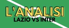 L'Analisi – Lazio-Inter in due chiavi: troppo presto per Barella con Vidal; la gara di Perisic è da buttare?